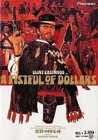 A fistful of Dollars (1964), released in the United States in 1967, and starring Clint Eastwood, directed by Sergei Leone