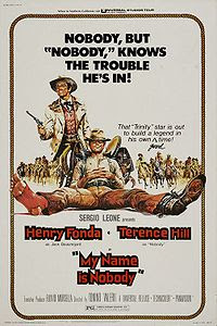 My name is Nobody (1973) (partial direction by Sergei Leone and starring Henry Fonda, Terrence Hill, and Jean Martin)