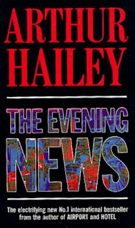 Evening news by Arthur Hailey (published in 1990) - journalists face the truth and go after terrorists
