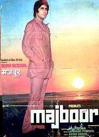 Majboor (released in 1974) - starring Amitabh Bachchan, Parveen Babi, Pran, and Farida Jalal