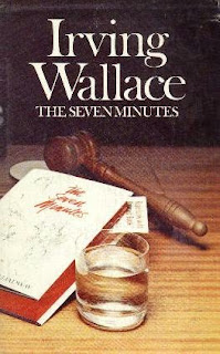 The Seven minutes (published in the year 1969) Written by Irving Wallace