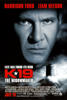 K-19 Widow-maker (released in 2002) - A movie starring Harrison Ford