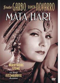 Mata Hari (released in 1931) - Starring Greta Garbo and Ramon Novarro