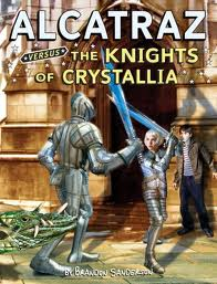 Alcatraz Versus The Knights Of Crystallia (published in 2009) - A fantasy book by Brandon Sanderson