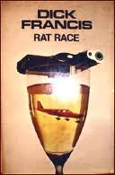 Rat Race (published in 1970) - Famous jockey, bomb explosions, and insurance