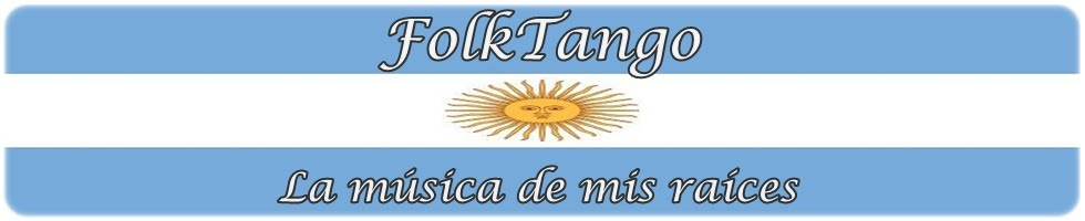 FolkTango | Musica, Argentina, Folklore, Tango
