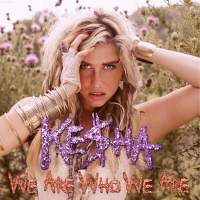 Kesha - We R Who We R (Video Premiere)