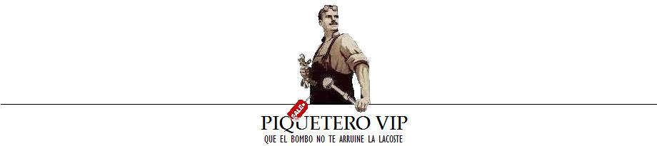 Piquetero VIP
