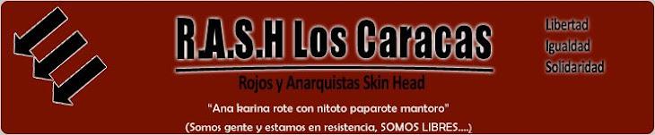 (///) RASH Los Caracas