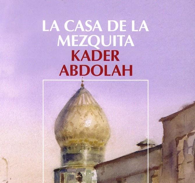 Novela hist rica la casa de la mezquita - La casa de la mezquita ...