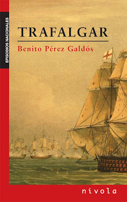 Trafalgar - Benito Perez Galdos - Episodios Nacionales