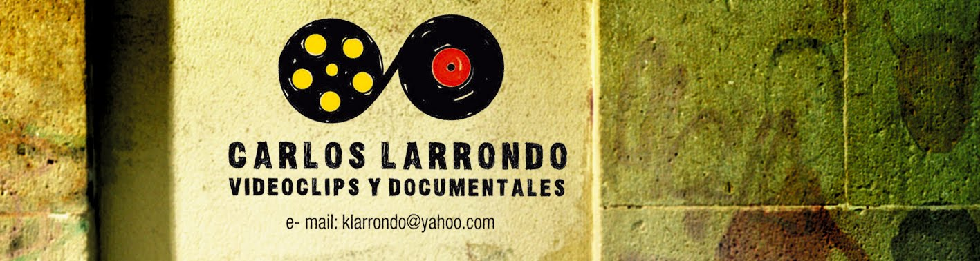 carlos larrondo video clips