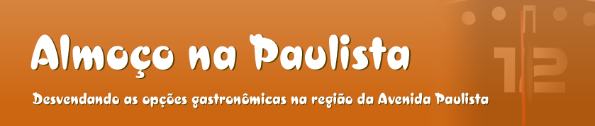 Almoço na Paulista
