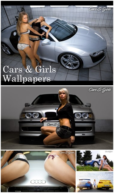 cars girls wallpaper. Cars amp; Girls Wallpapers