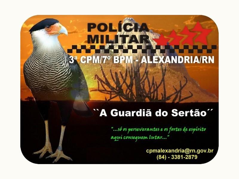 """3ª COMPANHIA DE POLÍCIA MILITAR DE ALEXANDRIA / RN -     """"A GUARDIÃ DO SERTÃO"""""""