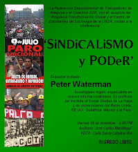 "CONFERENCIA DE PETER WATERMAN: ""SINDICALISMO Y PODER"""