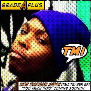 Grade Aplus - TMI (Too Much Info) FREE Teaser EP