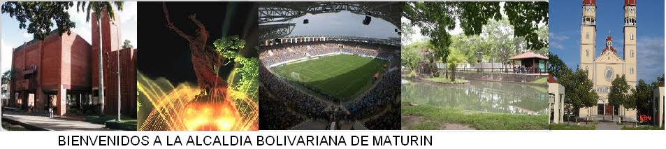 ALCALDIA BOLIVARIANA DE MATURIN