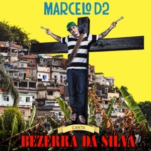Capa Marcelo D2   Canta Bezerra Da Silva | músicas