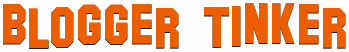 Blogger Tinker