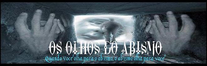 OS OLHOS DO ABISMO