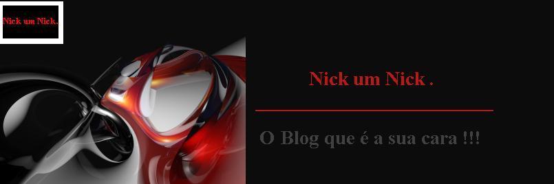 # Nick um Nick #