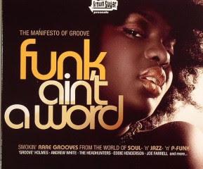 Funk Aint A Word [2008]