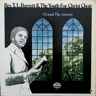 Rev. T.L. Barrett & the Youth For Christ Choir