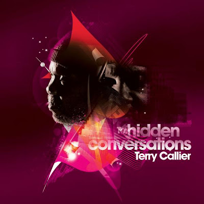 Terry Callier - Hidden Conversations  2009