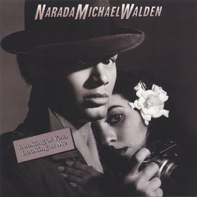 NARADA MICHAEL WALDEN - looking at you look at me 1983