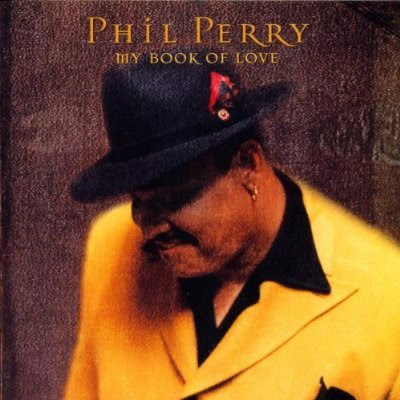 Phil Perry - My Book Of Love (2000)