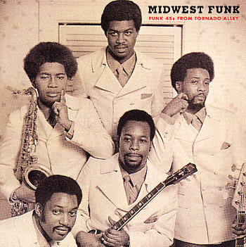 Various Artists - Midwest Funk: Funk 45s From Tornado Alley
