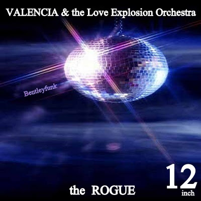 Valencia & The Love Explosion Orchestra - 1986 -  The Rogue / 12 inch