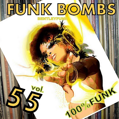 FUNK BOMBS 55  by BENTLEYFUNK