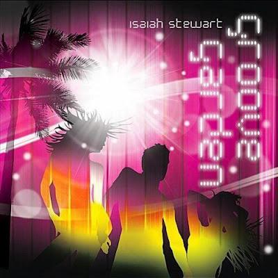 Isaiah Stewart - Groove Garden (2010)