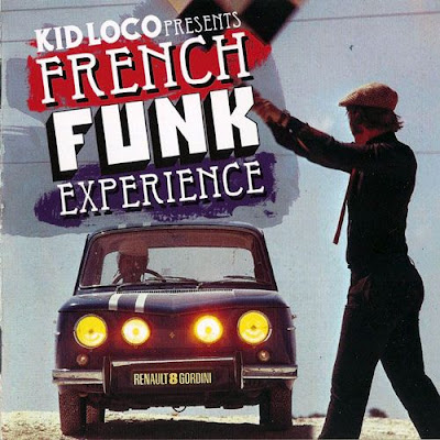 VA - Kid Loco Presents: French Funk Experience