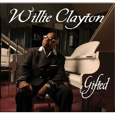 Willie Clayton Gifted 2006
