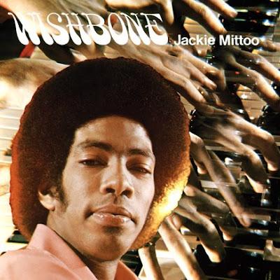 Jackie Mittoo - Wishbone / 1971