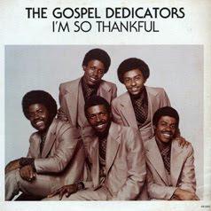 Gospel Dedicators /  I'm So Thankful