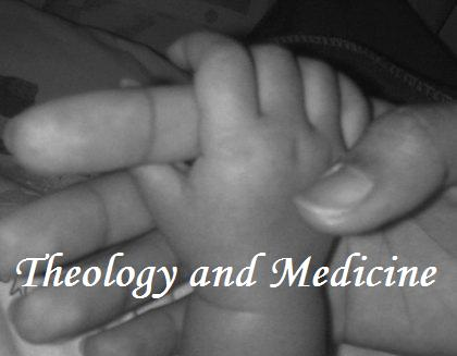 Theology and Medicine