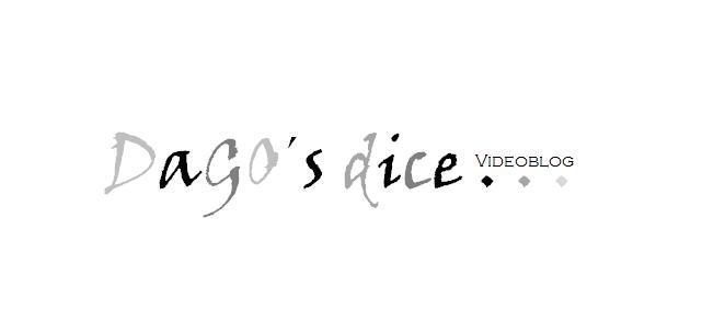 DaGO´s dice...