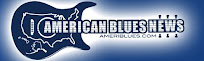 "American Blues News - ""Dedicated to the promotion and celebration of the Blues."""