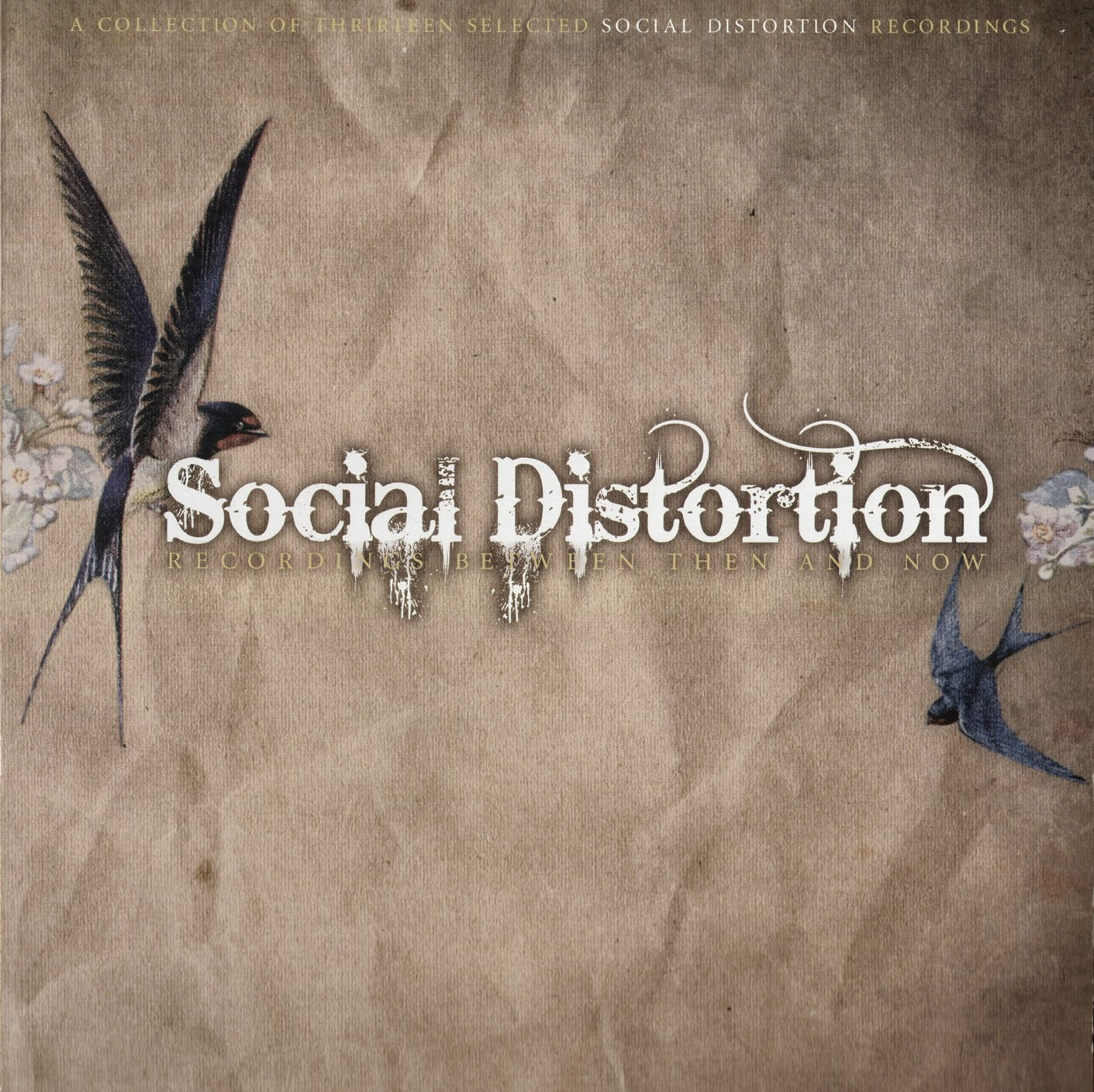 Music Ruined My Life Social Distortion Recordings Between Then And Now