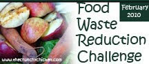 Food Waste Reduction Challenge - February 2010