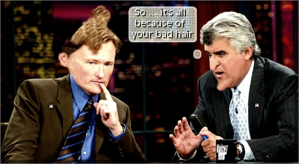 Late Night Tv Wars with Conan and Jay leno bad hair