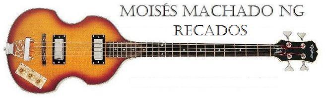 Moisés Machado Recados