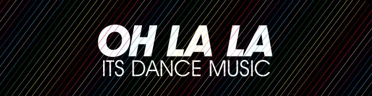 Oh la la dance music