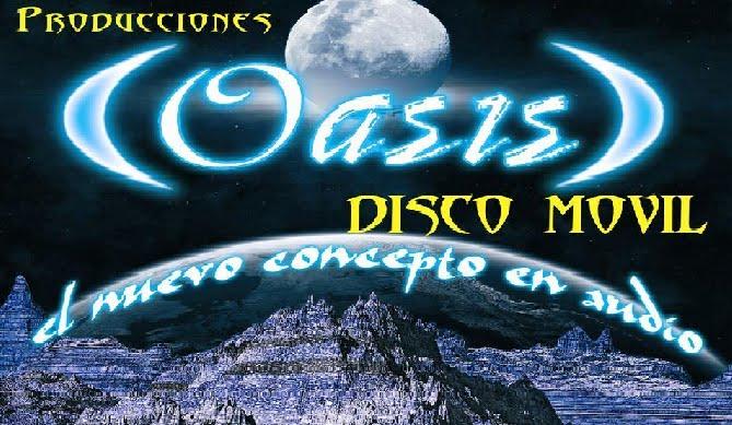 PRODUCCIONES OASIS DISCO MOVIL