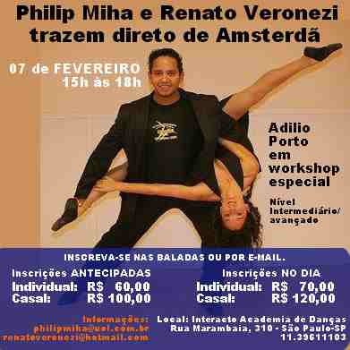 Special Workshop with Adilio Porto direct from Amsterdam