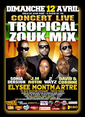 Concert - Tropical Zouk Mix avec Sonia Dersion, J.M. Rotin, 2Ways, David & Corinne - Elysee Montmartre